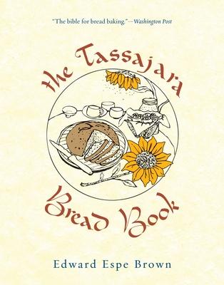 The Tassajara Bread Book