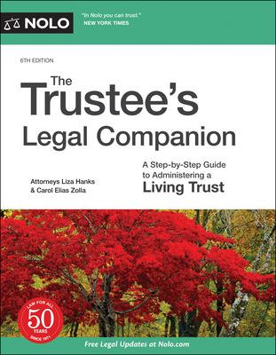 The Trustee's Legal Companion: A Step-By-Step Guide to Administering a Living Trust Cover Image