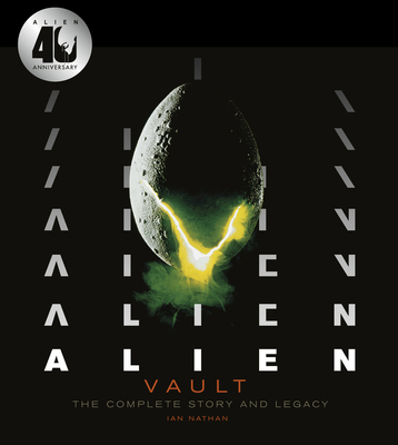 Alien Vault: The Definitive Story Behind the Film Cover Image