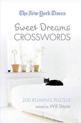The New York Times Sweet Dreams Crosswords: 200 Relaxing Puzzles Cover Image