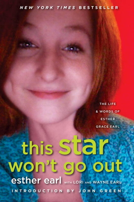 This Star Won't Go Out: The Life and Words of Esther Grace Earl Cover Image