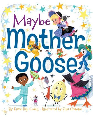 Mother Goose by Esme Raji Codell