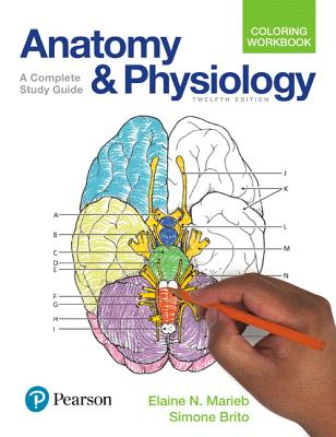 Anatomy and Physiology Coloring Workbook: A Complete Study Guide Cover Image
