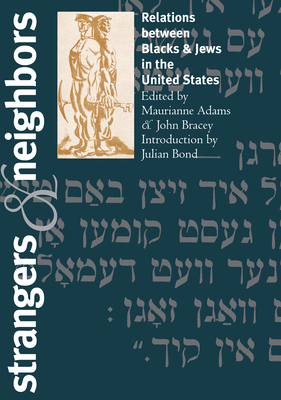 Strangers and Neighbors: Relations between Blacks and Jews in the United States Cover Image