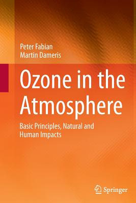 Ozone in the Atmosphere: Basic Principles, Natural and Human Impacts Cover Image