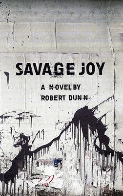 Savage Joy: A Novel Cover Image