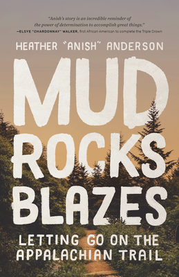 Mud, Rocks, Blazes: Letting Go on the Appalachian Trail Cover Image