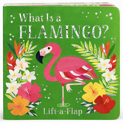 What Is a Flamingo? Cover Image