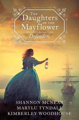 The Daughters of the Mayflower: Defenders Cover Image