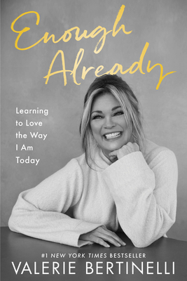 Enough Already: Learning to Love the Way I Am Today Cover Image
