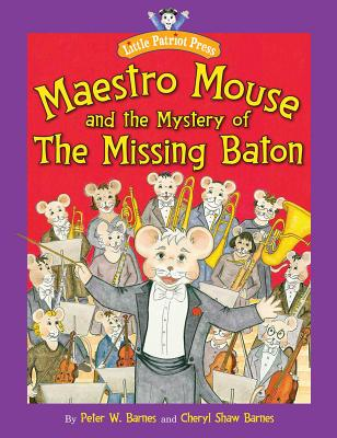 Maestro Mouse and the Mystery of the Missing Baton Cover