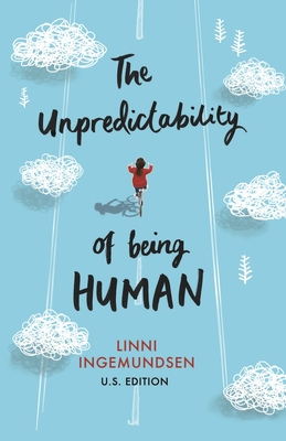The Unpredictability of Being Human Cover Image