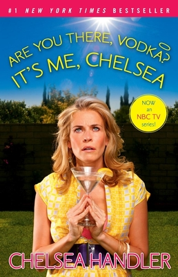 Are You There, Vodka? It's Me, Chelsea cover image