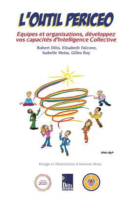L'Outil Periceo: Équipes Et Organisations, Développez Vos Capacités d'Intelligence Collective Cover Image