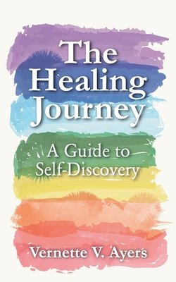 The Healing Journey: A Guide to Self-Discovery Cover Image