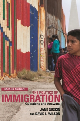 The Politics of Immigration: Questions and Answers Cover Image