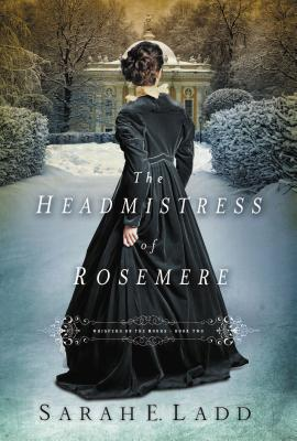 Cover for The Headmistress of Rosemere (Whispers on the Moors #2)