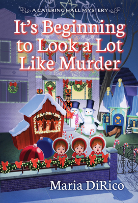 It's Beginning to Look a Lot Like Murder (A Catering Hall Mystery #3) Cover Image