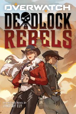 Deadlock Rebels: An AFK Book (Overwatch) Cover Image