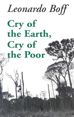 Cry of the Earth, Cry of the Poor (Ecology & Justice) Cover Image