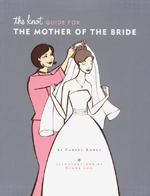 The Knot Guide for the Mother of the Bride Cover Image