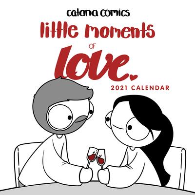 Catana Comics Little Moments of Love 2021 Wall Calendar Cover Image