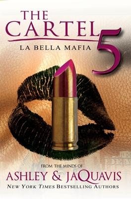 The Cartel 5: La Bella Mafia Cover Image