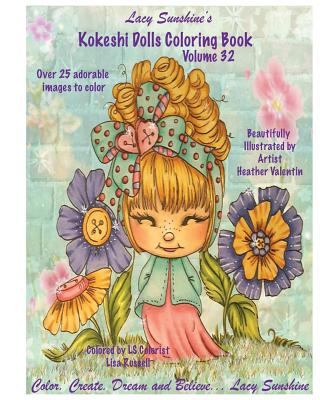 Lacy Sunshine's Kokeshi Dolls Coloring Book Volume 32: Adorable Dolls and Fairies Coloring Book For All Ages Cover Image