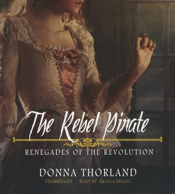 The Rebel Pirate (Renegades of the Revolution #2) Cover Image