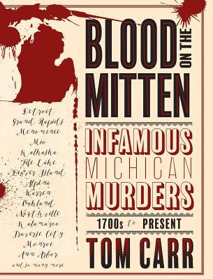Blood on the Michigan Mitten