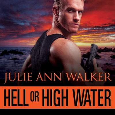 Cover for Hell or High Water (Deep Six #1)