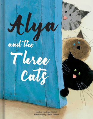 Alya and the Three Cats Cover Image