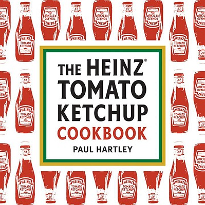 The Heinz Tomato Ketchup Cookbook Cover