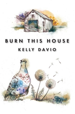 Burn This House Cover Image