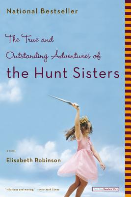 The True and Outstanding Adventures of the Hunt Sisters Cover