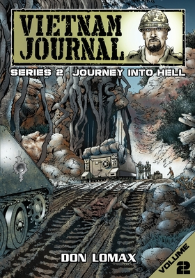 Vietnam Journal - Series 2: Volume 2 - Journey into Hell Cover Image