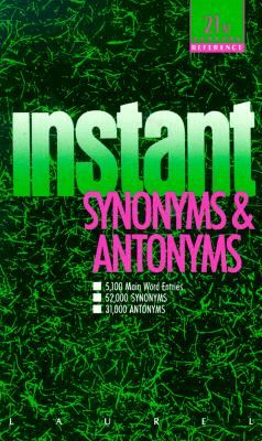 Instant Synonyms and Antonyms Cover Image