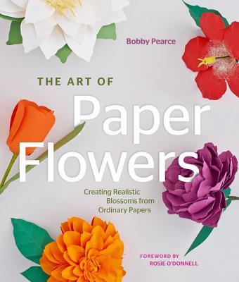 The Art of Paper Flowers Cover