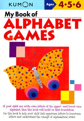 My Book of Alphabet Games Ages 4, 5, 6 Cover