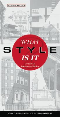 What Style Is It?: A Guide to American Architecture Cover Image