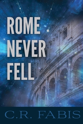Rome Never Fell Cover Image
