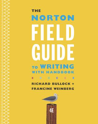 The norton field guide to writing with 2016 mla update: with.