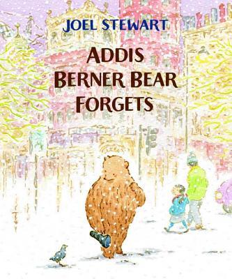 Addis Berner Bear Forgets Cover