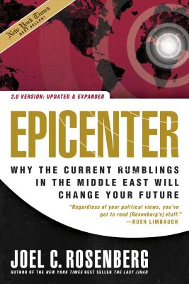 Epicenter: Why the Current Rumblings in the Middle East Will Change Your Future Cover Image