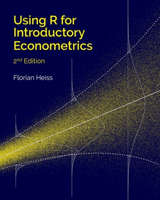 Using R for Introductory Econometrics Cover Image