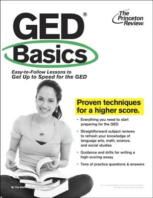 GED Basics: Easy-to-Follow Lessons to Get Up to Speed for the GED Cover Image