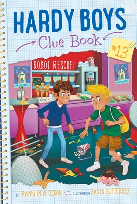 Robot Rescue! (Hardy Boys Clue Book #13) Cover Image