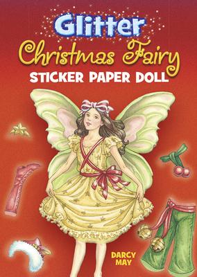 Glitter Christmas Fairy Sticker Paper Doll (Dover Little Activity Books Paper Dolls) Cover Image
