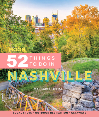 Cover for Moon 52 Things to Do in Nashville