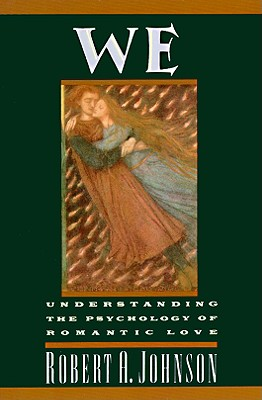 We: Understanding the Psychology of Romantic Love Cover Image